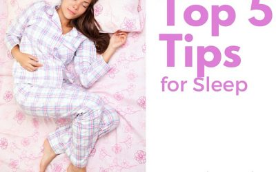 Top 5 Tips for Sleep!