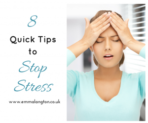 8 Quick Tips to Stop Stress