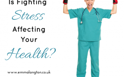 Is Fighting Stress Affecting Your Health?