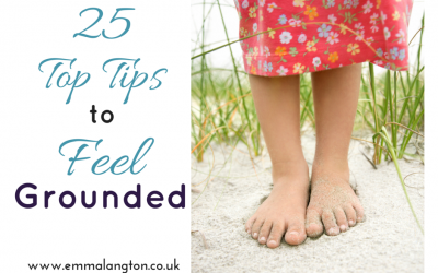 25 Top Tips to Feel Grounded