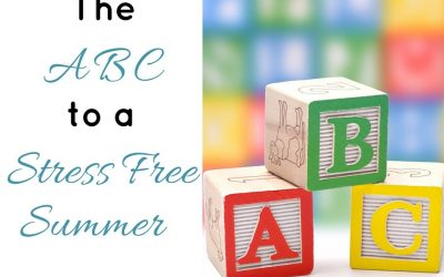 The ABC to a Stress Free Summer