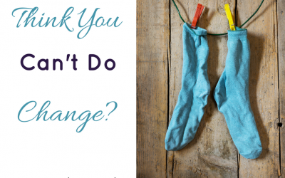 Think You Can't Do Change?