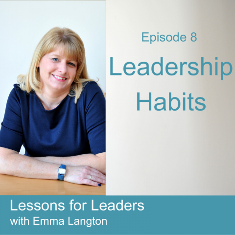 Lessons for Leaders 8: Leadership Habits