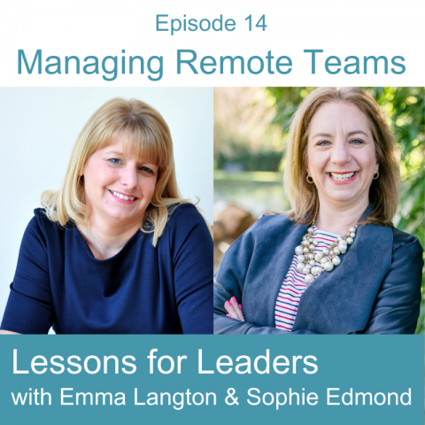 Lessons for Leaders 14: Managing Teams Remotely
