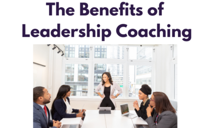 The Benefits of Leadership Coaching