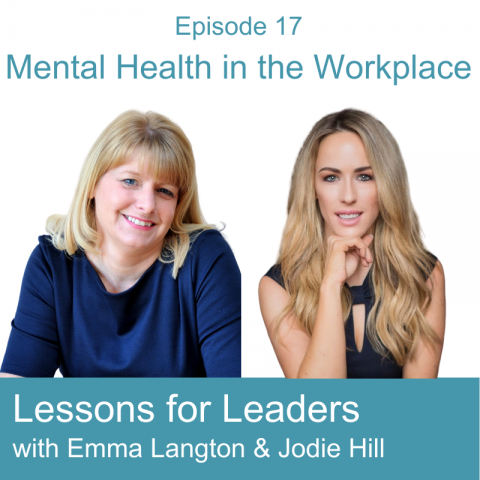 Lessons for Leaders 17: Mental Health in the Workplace
