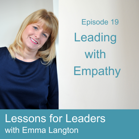 Lessons for Leaders 19: Leading with Empathy