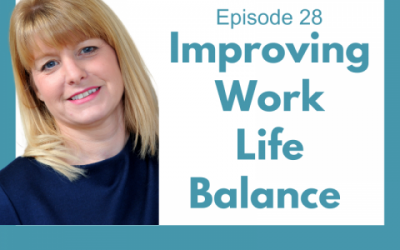 Lessons for Leaders 28: Improving Work Life Balance