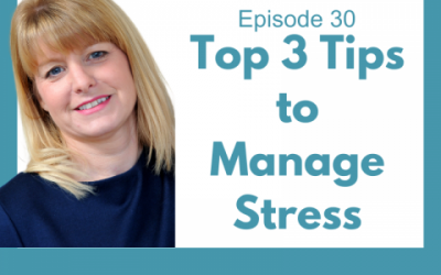 Lessons for Leaders 30: Top 3 Tips to Manage Stress