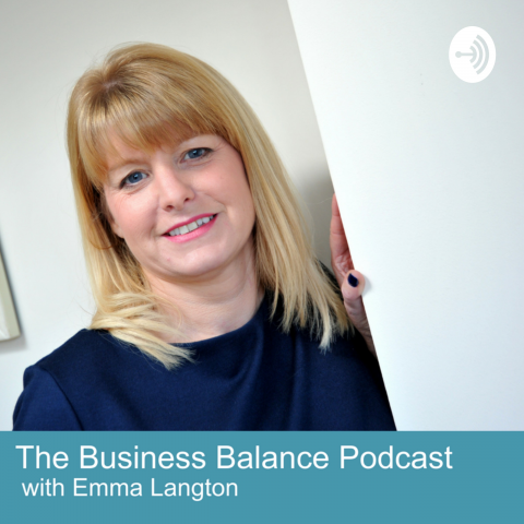 BBP1 Introduction to The Business Balance Podcast and host, Emma Langton