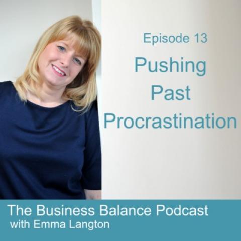 BBP13 Pushing Past Procrastination