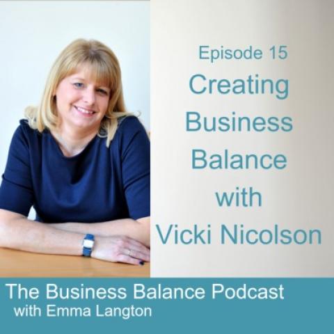 BBP15 Creating Business Balance with Vicki Nicolson