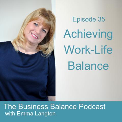 BBP35 Achieving Work-Life Balance