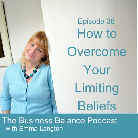 BBP38 Overcome Your Limiting Beliefs