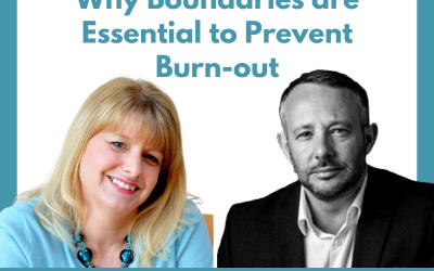 Lessons For Leaders 44: Why Boundaries are Essential to Prevent Burnout