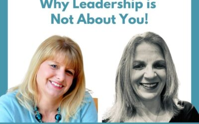 Lessons for Leader 69: Why Leadership is Not About You